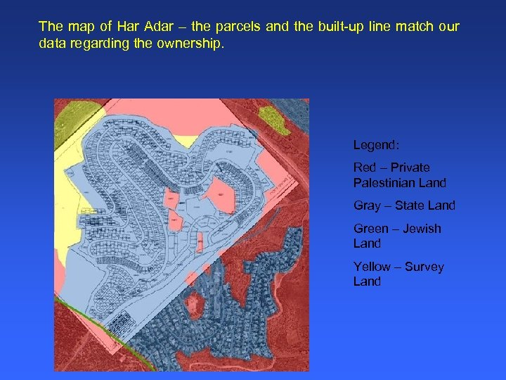 The map of Har Adar – the parcels and the built-up line match our