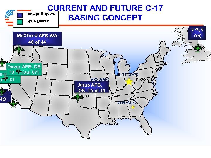 CURRENT AND FUTURE C-17 BASING CONCEPT sesa. B gnitsix. E sesa. B we. N