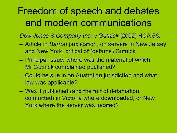 Freedom of speech and debates and modern communications Dow Jones & Company Inc. v