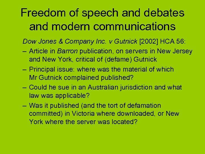 Freedom of speech and debates and modern communications Dow Jones & Company Inc. v