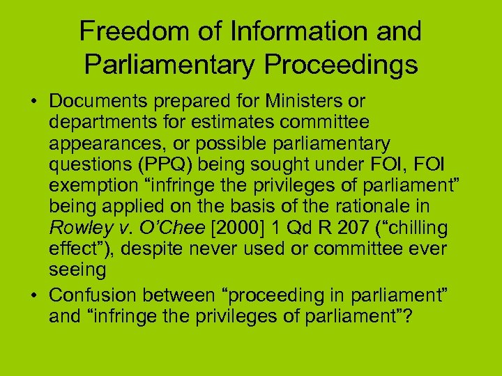 Freedom of Information and Parliamentary Proceedings • Documents prepared for Ministers or departments for