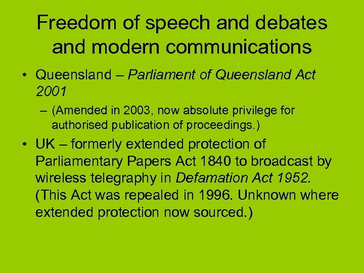 Freedom of speech and debates and modern communications • Queensland – Parliament of Queensland