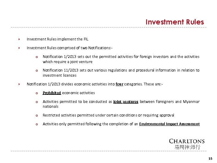 Investment Rules implement the FIL Investment Rules comprised of two Notifications: ○ ○ Notification
