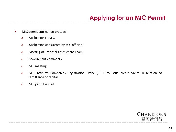 Applying for an MIC Permit MIC permit application process: ○ Application to MIC ○