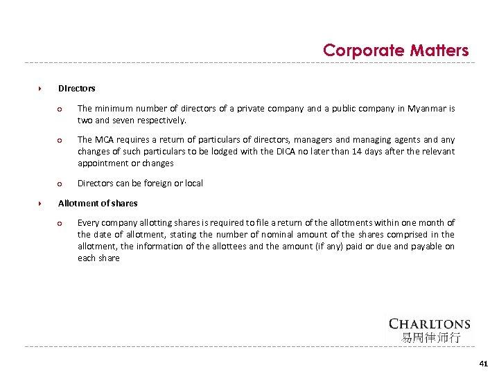 Corporate Matters Directors ○ ○ The MCA requires a return of particulars of directors,