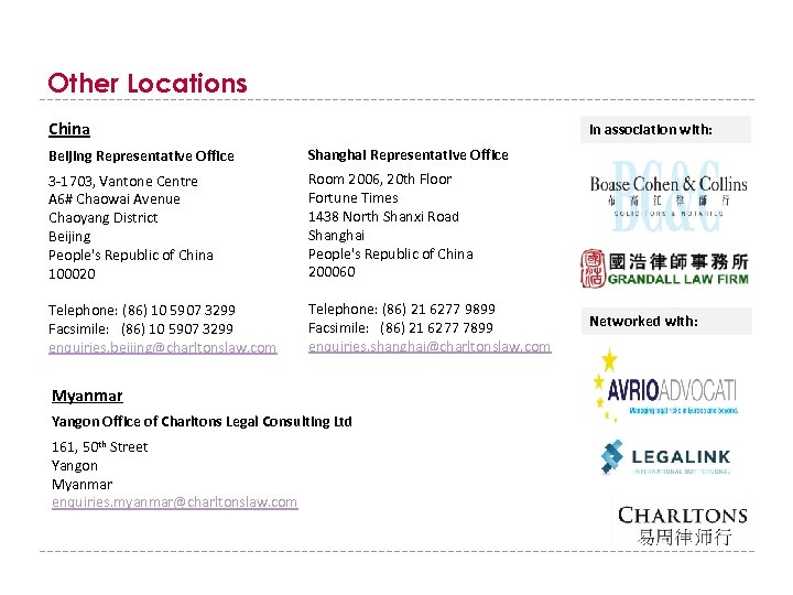 Other Locations China In association with: Beijing Representative Office Shanghai Representative Office 3 -1703,