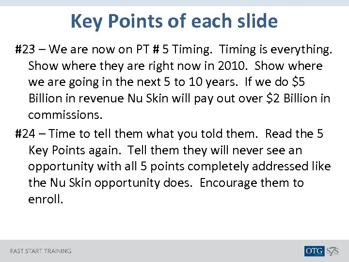 Key Points of each slide #23 – We are now on PT # 5