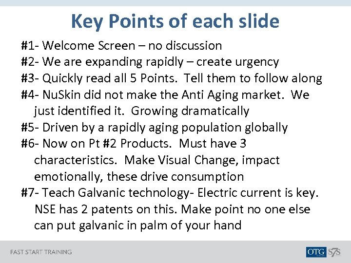 Key Points of each slide #1 - Welcome Screen – no discussion #2 -