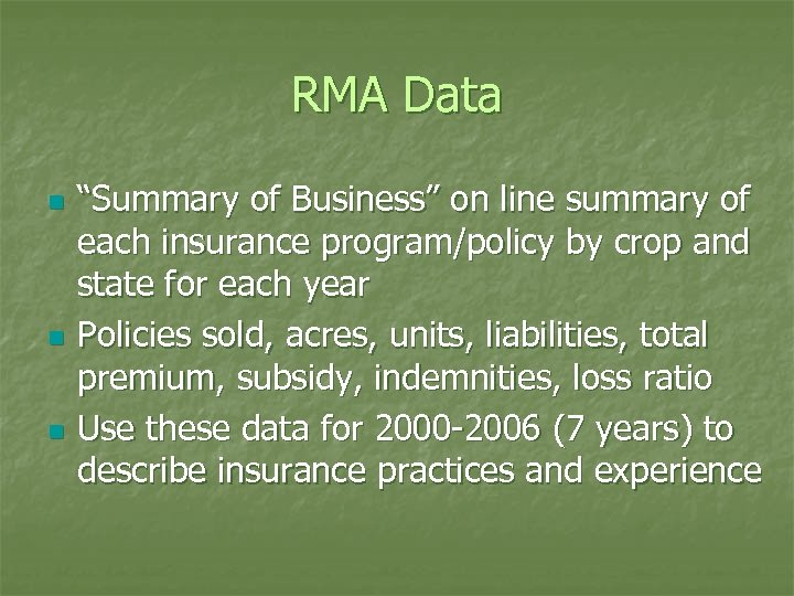 "RMA Data n n n ""Summary of Business"" on line summary of each insurance"