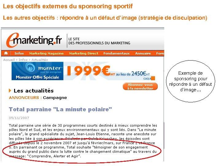 Les objectifs externes du sponsoring sportif Les autres objectifs : répondre à un défaut