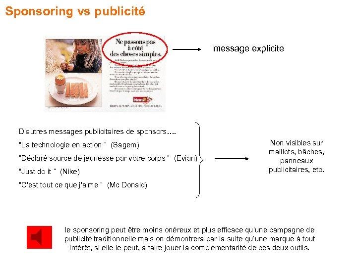 """Sponsoring vs publicité message explicite D'autres messages publicitaires de sponsors…. """"La technologie en action"""