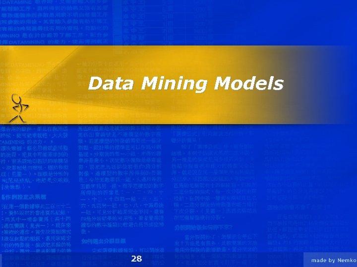 Data Mining Models 28