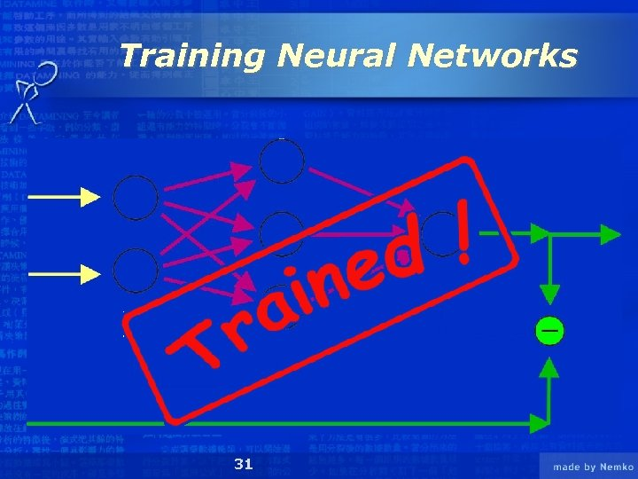 Training Neural Networks 31