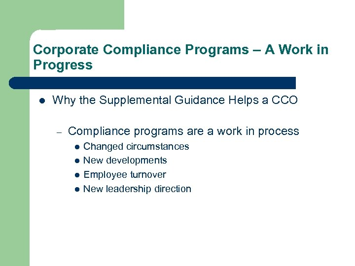 Corporate Compliance Programs – A Work in Progress l Why the Supplemental Guidance Helps