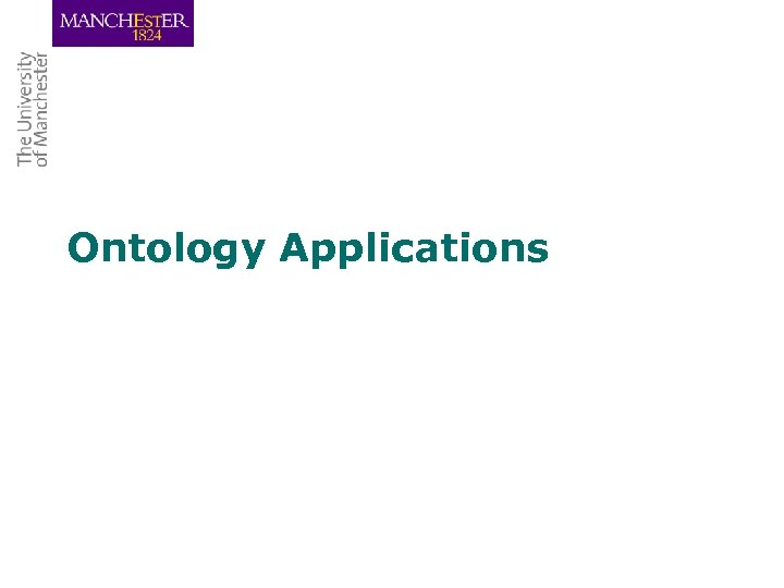 Ontology Applications