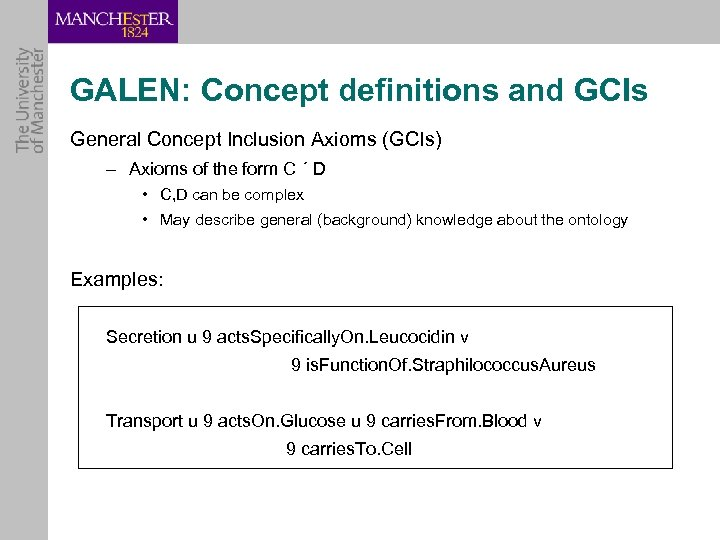 GALEN: Concept definitions and GCIs General Concept Inclusion Axioms (GCIs) – Axioms of the