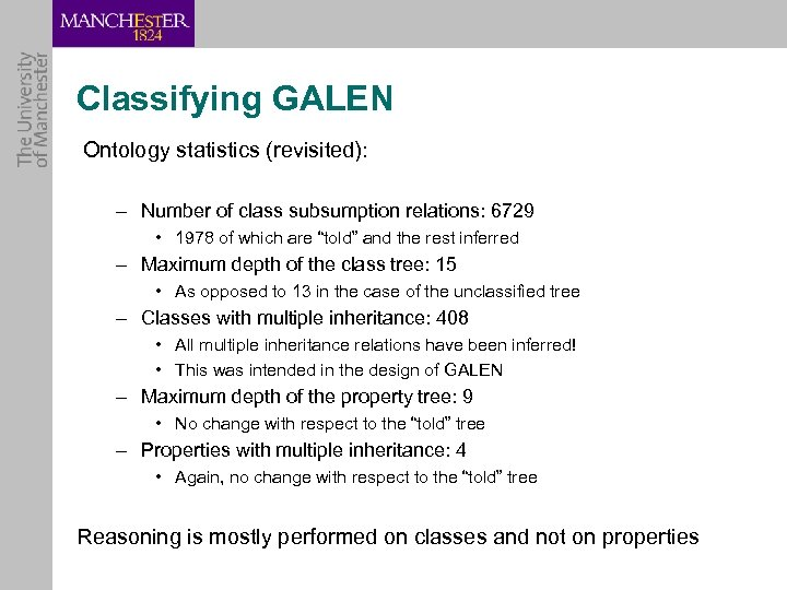 Classifying GALEN Ontology statistics (revisited): – Number of class subsumption relations: 6729 • 1978