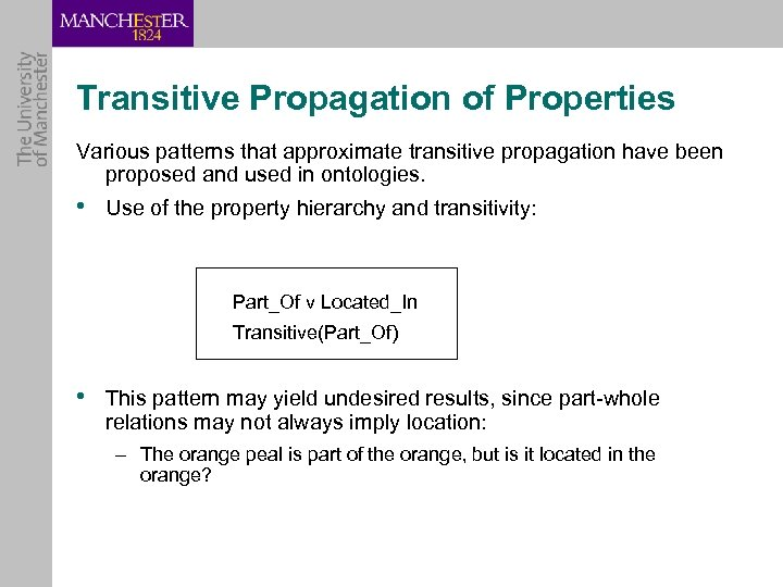 Transitive Propagation of Properties Various patterns that approximate transitive propagation have been proposed and