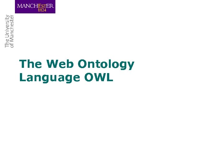 The Web Ontology Language OWL