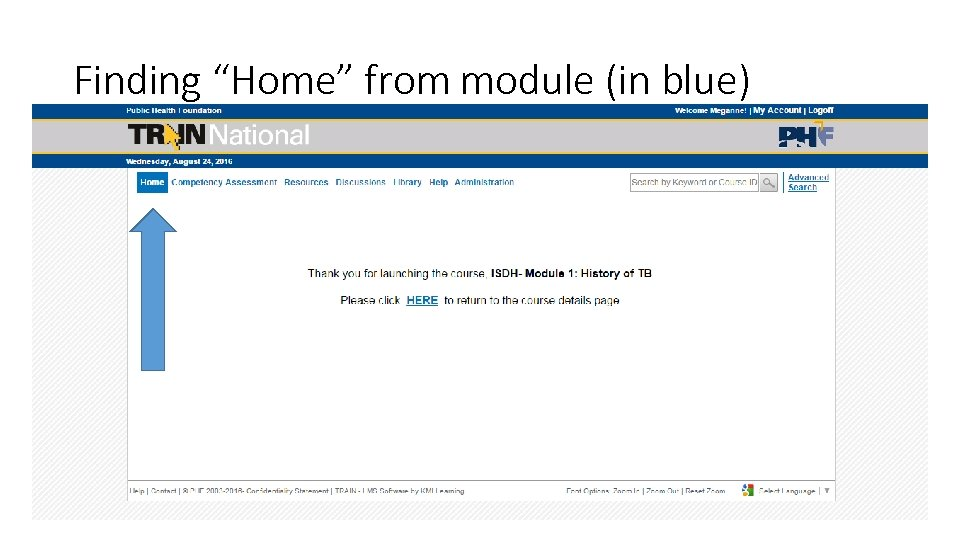 "Finding ""Home"" from module (in blue)"