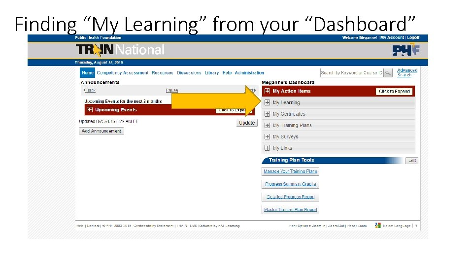 "Finding ""My Learning"" from your ""Dashboard"""