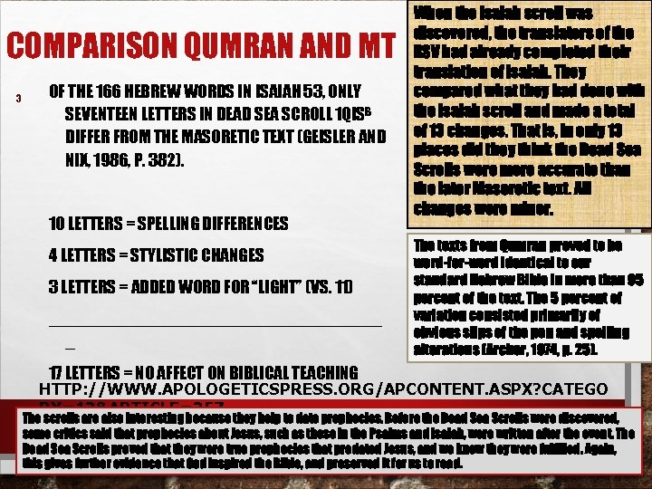 COMPARISON QUMRAN AND MT 3 OF THE 166 HEBREW WORDS IN ISAIAH 53, ONLY