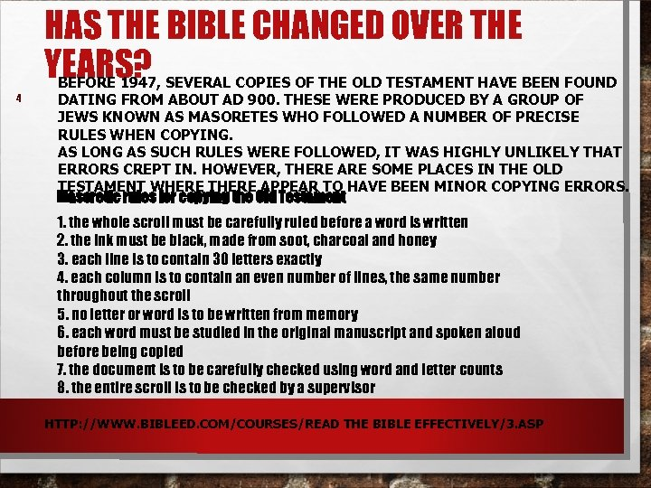 HAS THE BIBLE CHANGED OVER THE YEARS? 4 BEFORE 1947, SEVERAL COPIES OF THE