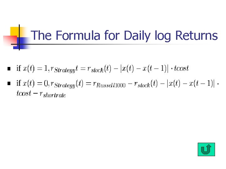 The Formula for Daily log Returns