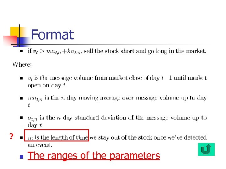 Format ? n The ranges of the parameters