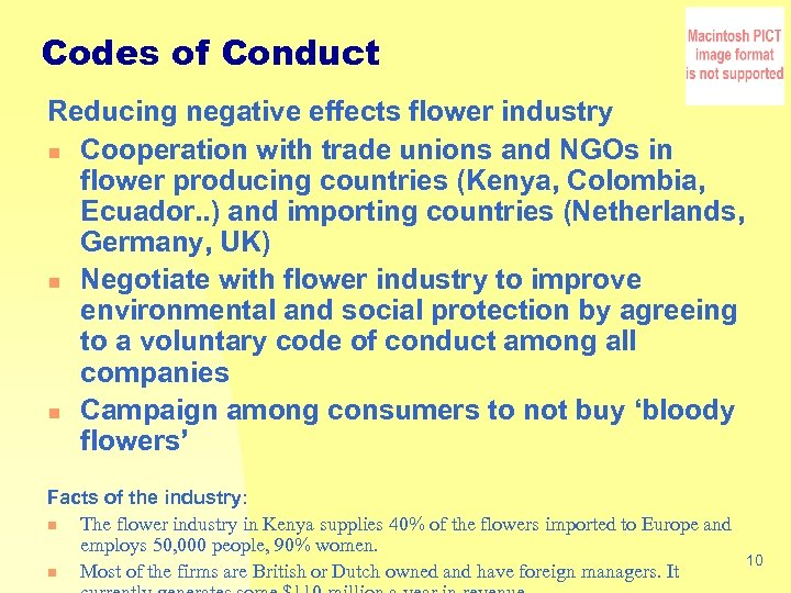 Codes of Conduct Reducing negative effects flower industry n Cooperation with trade unions and
