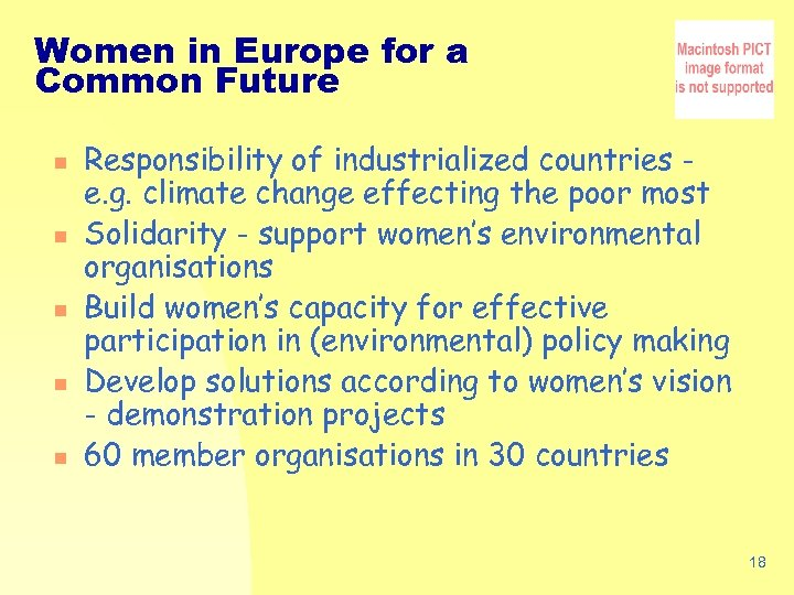 Women in Europe for a Common Future n n n Responsibility of industrialized countries