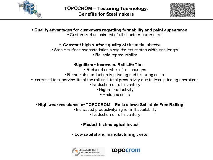 TOPOCROM – Texturing Technology: Benefits for Steelmakers • Quality advantages for customers regarding formability