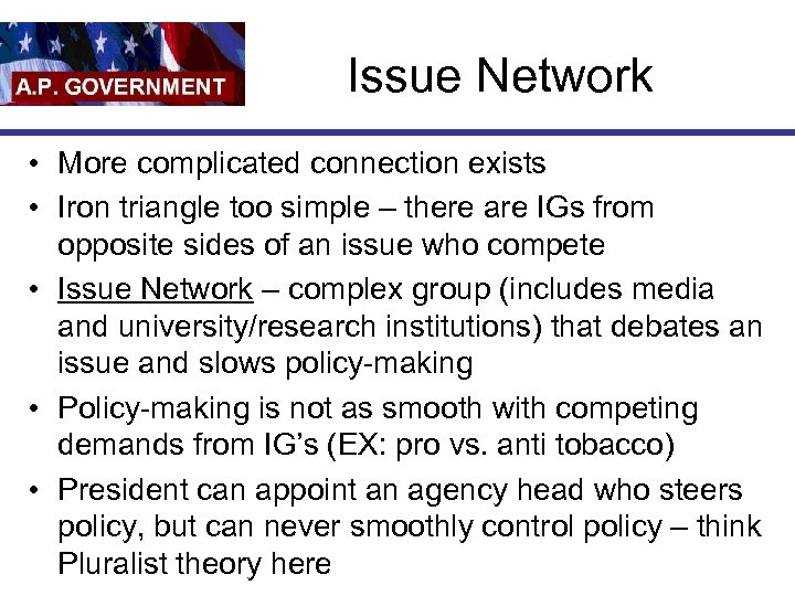 Issue Network • More complicated connection exists • Iron triangle too simple – there