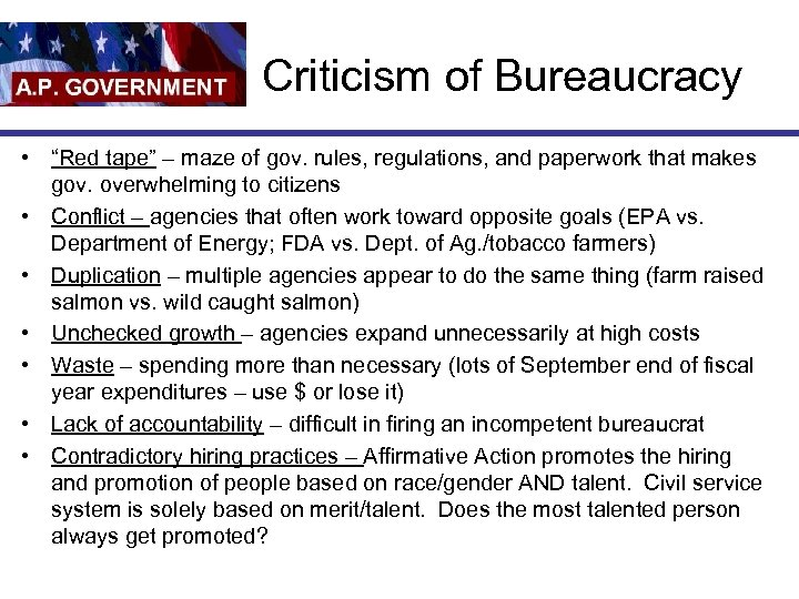 """Criticism of Bureaucracy • """"Red tape"""" – maze of gov. rules, regulations, and paperwork"""
