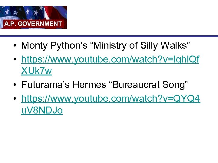 """• Monty Python's """"Ministry of Silly Walks"""" • https: //www. youtube. com/watch? v=Iqhl."""