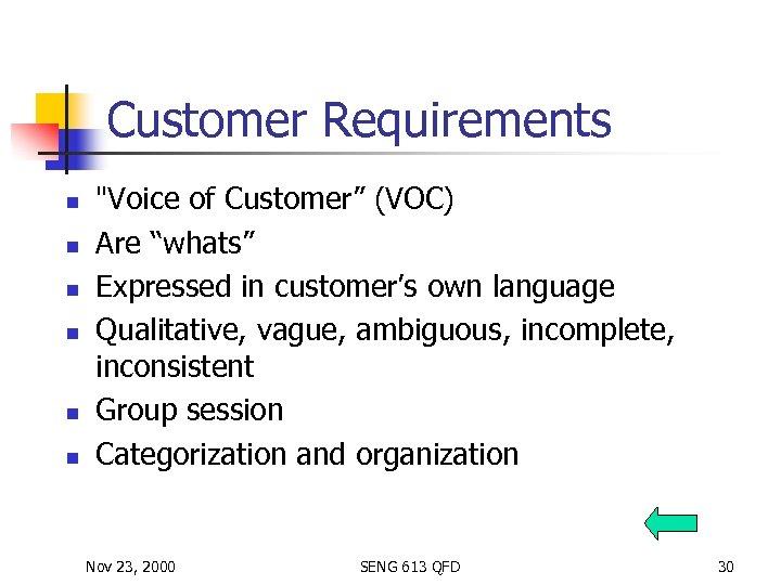 Customer Requirements n n n