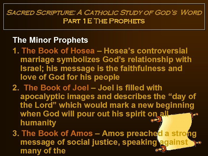 Sacred Scripture: A Catholic Study of God's Word Part 1 E The Prophets The