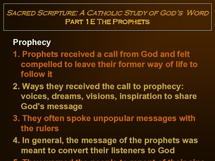 Sacred Scripture: A Catholic Study of God's Word Part 1 E The Prophets Prophecy