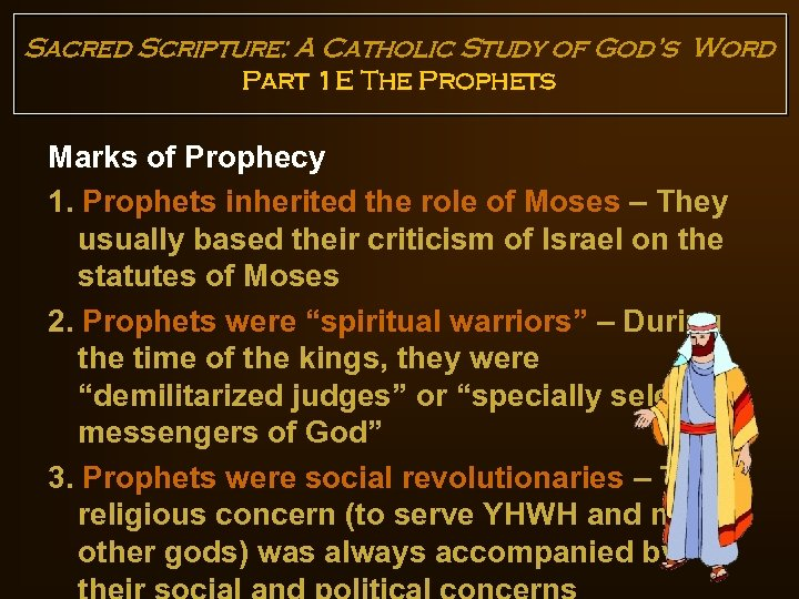 Sacred Scripture: A Catholic Study of God's Word Part 1 E The Prophets Marks