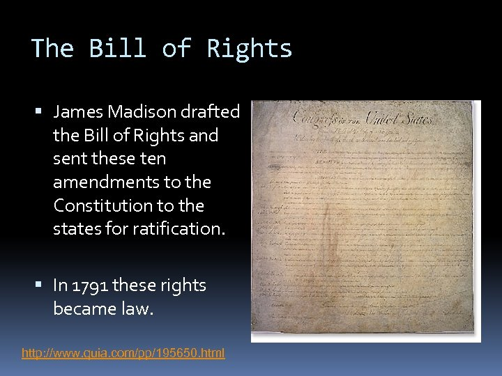 The Bill of Rights James Madison drafted the Bill of Rights and sent these