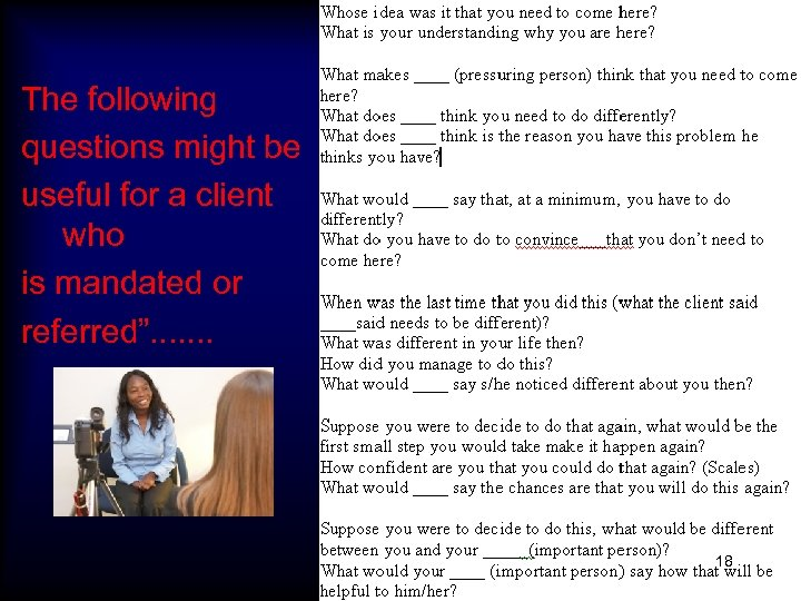"""The following questions might be useful for a client who is mandated or referred""""."""