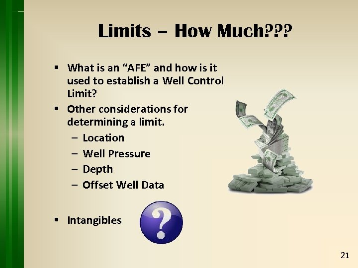 "Limits – How Much? ? ? § What is an ""AFE"" and how is"
