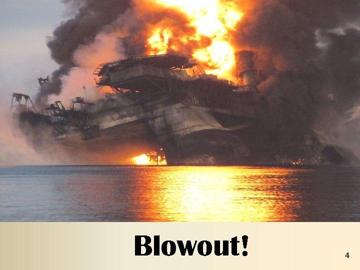 Blowout! 4