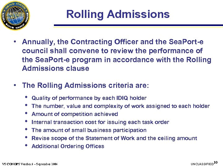 Rolling Admissions • Annually, the Contracting Officer and the Sea. Port-e council shall convene