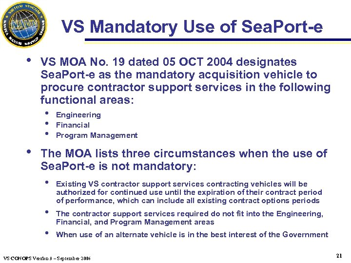 VS Mandatory Use of Sea. Port-e h VS MOA No. 19 dated 05 OCT