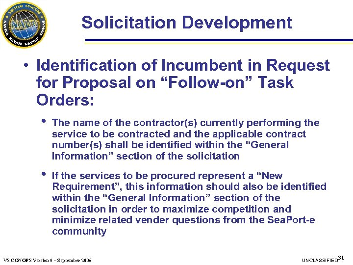 """Solicitation Development • Identification of Incumbent in Request for Proposal on """"Follow-on"""" Task Orders:"""