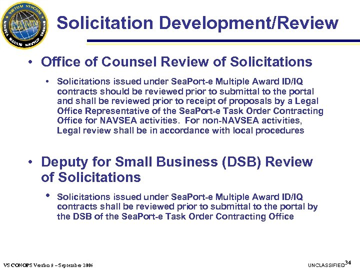 Solicitation Development/Review • Office of Counsel Review of Solicitations • Solicitations issued under Sea.