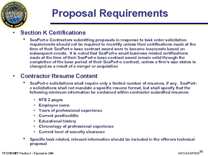 Proposal Requirements • Section K Certifications • Sea. Port-e Contractors submitting proposals in response