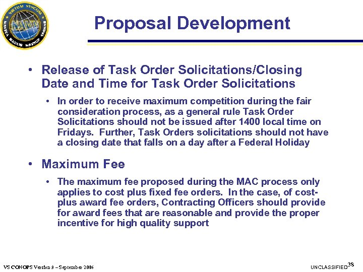 Proposal Development • Release of Task Order Solicitations/Closing Date and Time for Task Order