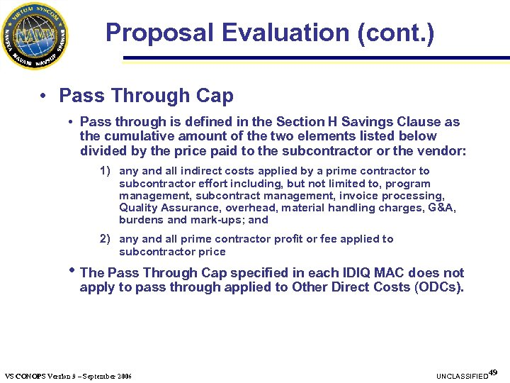 Proposal Evaluation (cont. ) • Pass Through Cap • Pass through is defined in